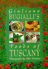 Giuliano Bugialli's Foods of Tuscany by Giuliano Bugialli (1992, Paperback)