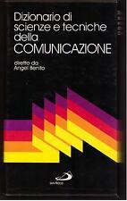 DIZIONARIO DI SCIENZE E TECNICHE DELLA COMUNICAZIONE