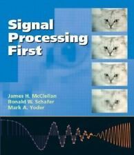 Signal Processing First by Ronald W. Schafer, James H. McClellan and Mark A....