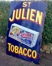 Vintage St. Julian Tobacco Enamel Sign