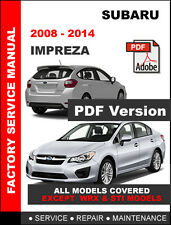 SUBARU 2008 2009 2010 2011 2012 2013 2014 IMPREZA OEM FACTORY WORKSHOP MANUAL