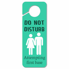 Do Not Disturb Attempting First Base Plastic Door Knob Hanger Sign