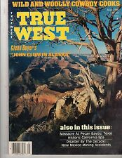 True West, May 1985,  Wild and Woolly Cowboy Cooks,  John Clum in Alaska