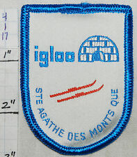 CANADA, STE AGATHE DES MONTS QUEBEC IGLOO SKI EQUIPMENT WOVEN 1960's ERA PATCH