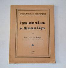 L'émigration en France des Musulmans d'Algérie.Jean-Jacques Rager.1956