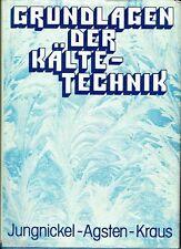 Jungnickel & Agsten   Grundlagen der Kältetechnik Verfahren Maschinen Apparate