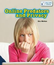 Online Predators and Privacy (Stay Safe Online)
