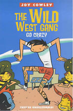 The Wild West Gang Go Crazy (The Wild West Gang # 2), Cowley, Joy