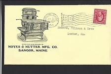 "BANGOR, MAINE COVER,1913.  ADVT. ""NOYES & NUTTER MFG CO"". STOVES."