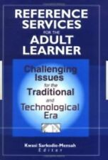 Reference Services for the Adult Learner: Challenging Issues for the T-ExLibrary