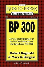 Borgo Literary Guides Ser.: BP 250 : An Annotated Bibliography of the First...