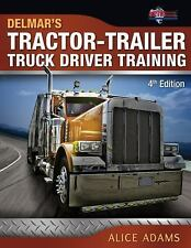 Tractor-Trailer Truck Driver Training by Alice Adams and PTDI (2012, Paperback)