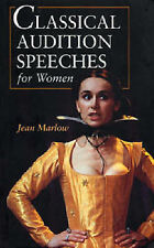 Classical Audition Speeches for Women (Stage and, , New