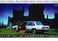 PUBLICITE  1984   VOLVO 760   LE carrosse TURBO  (2 pages)