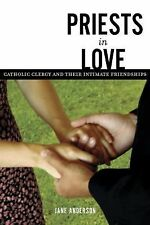 March, 2006, Priests in Love: Roman Catholic Clergy And Their Intimate Relations