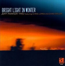 Bright Light in Winter by Jeff Parker (Guitar)/Jeff Parker Trio (CD,...