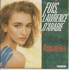 "45 TOURS / 7"" SINGLE--ANNABELLE--FUIS LAWRENCE D'ARABIE / INSTRUMENTALE--1987"