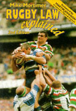 Rugby Law Explained: A Down-to-earth Guide to the Laws of Rugby Union, Mike Mort