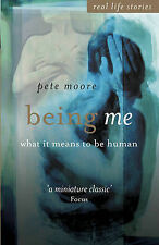 Being Me: What it Means to be Human (Real Life Stories (John Wiley & Sons))