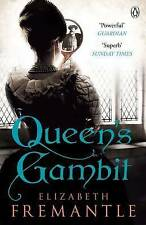 Queen's Gambit by Elizabeth Fremantle (Paperback, 2014)