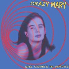 NEW - She Comes in Waves [Explicit] by Crazy Mary