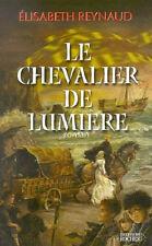 Le Chevalier De Lumiere - Augustha D' Ely - L