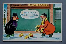 R&L Postcard: Trowel Comic, Trow, Freesing Cold Weather, Pawnbroker