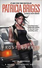 A Mercy Thompson Novel: Frost Burned 7 by Patricia Briggs (2014, Paperback)