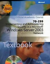 70-299 Implementing and Administering Security in a Microsoft Windows Server 200