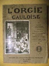 LOUIS GASTINE L'ORGIE GAULOISE GAULE ALÉSIA VERCINGÉTORIX JULES CÉSAR ROMAN