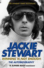 Sir Jackie Stewart Winning is Not Enough: The Autobiography Very Good Book