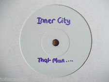 "INNER CITY - THAT MAN (HE'S ALL MINE) 12"" RECORD / VINYL - 10 RECORDS - TENX 334"