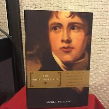The Profligate Son : Or, a True Story of Family Conflict Phillips HC DJ 1st/1st