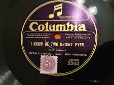 "GERALD O'BRIEN ""Absent""/""I Know Of Two Bright Eyes"" 78rpm 10"" Eng. c1925 NM+"