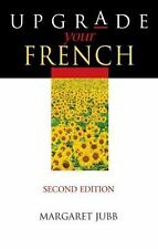 Upgrade Your French, Second Edition (French Edition) by Jubb, Margaret