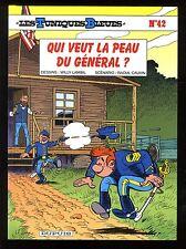 TUNIQUES BLEUES (Les) n°42  Qui veut la peau du général ? LAMBIL / CAUVIN   EO