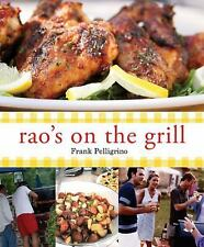 Rao's on the Grill / Italian Recipes from My Family to Yours by Frank Pellegrino