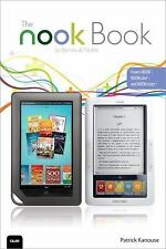 The NOOK Book: Everything you need to know for the NOOK, NOOKcolor, and NOOKstud
