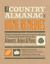Fiedler, Chrystle The Country Almanac of Home Remedies: Ti