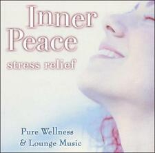 Inner Peace Stress Relief: Pure Wellness & Lounge Music by Various Artists