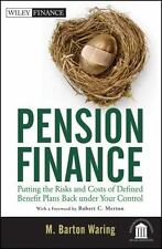 Pension Finance: Putting the Risks and Costs of Defined Benefit Plans Back Under