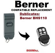 Berner BHS110 868Mhz. Garage Door/Gate Remote Control Replacement/Duplicator