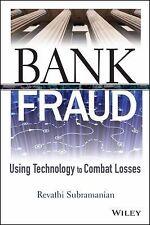 Bank Fraud : Using Technology to Combat Losses 25 by Rob DeLong, Dan Barta  (AC)