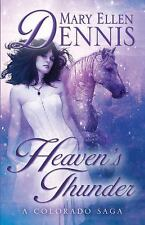 Heaven's Thunder: A Colorado Saga (Frontier Brides)