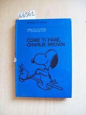 CHARLES M. SCHULZ - COME TI PARE, CHARLIE BROWN - MILANO LIBRI EDIZIONI - 1968