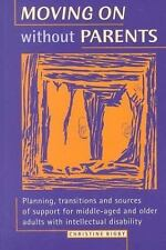 Moving on Without Parents: Planning, Transitions and Sources of Support for Midd