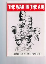 The War in the Air 1914 - 1994 edited by Alan Stephens