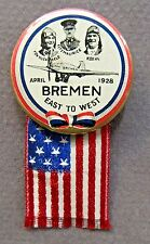 1928 BREMEN 1st East-West TRANS-ATLANTIC FLIGHT pinback button w/ cloth flag +