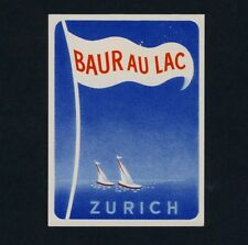 Hotel Baur au Lac ZURICH Zürich / Sailing * Old Swiss Vignette no Luggage Label