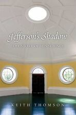 NEW - Jefferson's Shadow: The Story of His Science